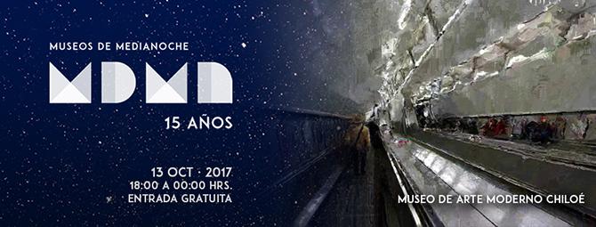 Museos de Medianoche 2017 - MAM Chiloé